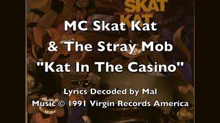 """MC Skat Kat - """"Kat In The Casino"""" Lyrics"""