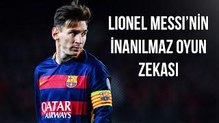 Futbolun Zeki Oyuncusu Messi - İnanılmaz Oyun Zekası & Oyun Görüşü • HD