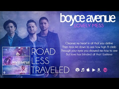 Boyce Avenue - Lovely Mess (Lyric Video) on Spotify & iTunes