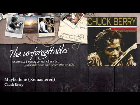 Chuck Berry - Maybellene - Remastered
