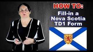 HOW TO: Fill-in a Nova Scotia TD1 Form (2019)