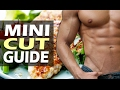 """How To """"Mini Cut"""" And Lose Excess Fat During A Bulk"""