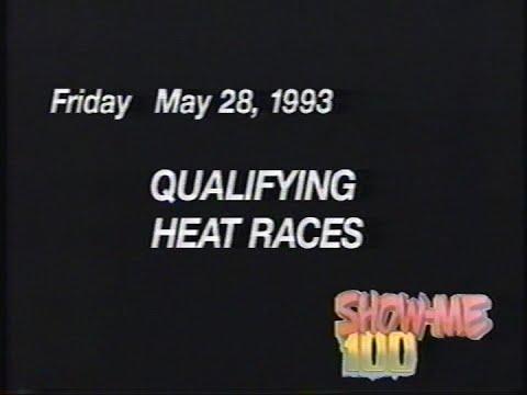 1993 Show Me 100 (Heats)