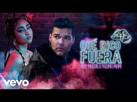 Ricky Martin - Qué Rico Fuera feat. Paloma Mami