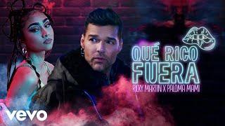 Ricky Martin, Paloma Mami - Qué Rico Fuera (Official Video)