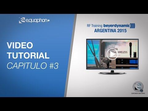 Video Tutorial - RF Training beyerdynamic ARGENTINA 2015 # Capitulo 3