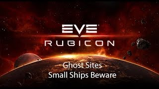 Eve Online Rubicon: Ghost Sites | Eve Online Rubicon