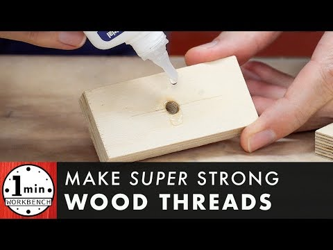 Does Super Glue Make Wooden Threads Stronger?