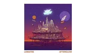 Lemaitre - Last Night On Earth