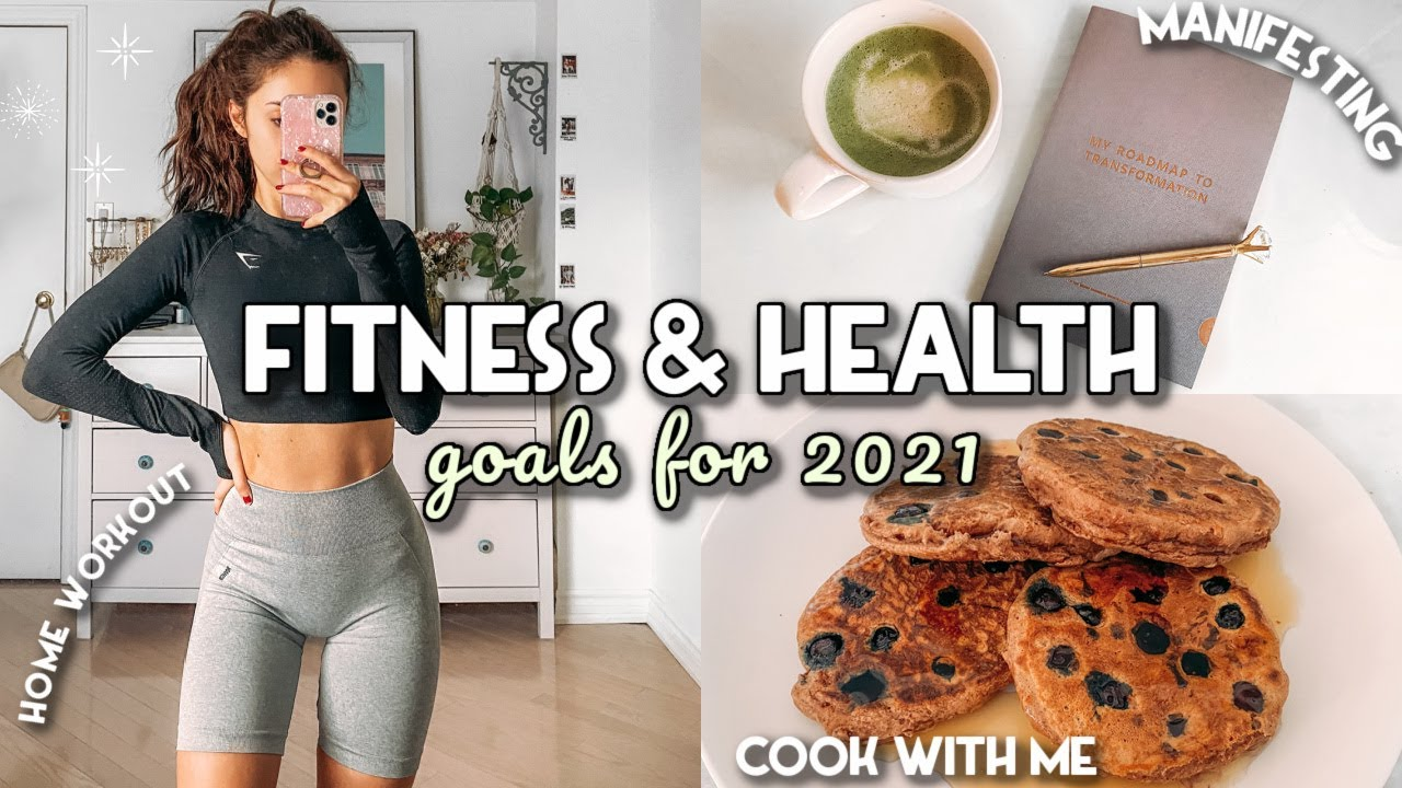 MY FITNESS & HEALTH GOALS FOR 2021   VLOG