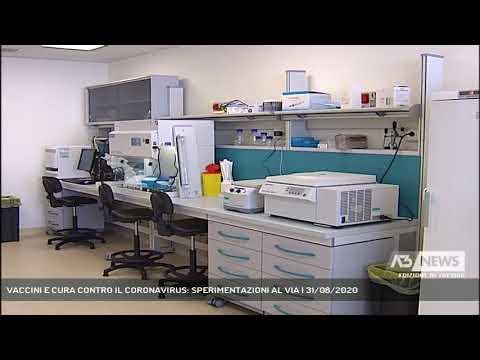 VACCINI E CURA CONTRO IL CORONAVIRUS: SPERIMENTAZIONI AL VIA | 31/08/2020