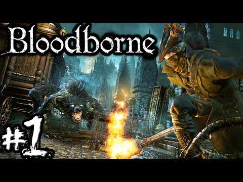 Bloodborne PART 1 Beast Hunter! Character Creation Werewolf Central Yharnam Gameplay Walkthrough PS4