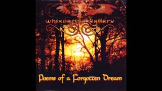 Whispering Gallery - Poems of a Forgotten Dream (Full EP HQ)