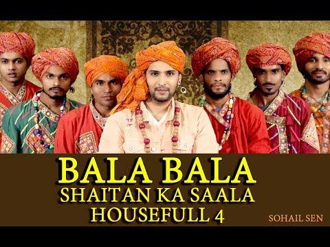 Shaitan Ka Salla Bala Full Hd Exclusive Song Video Singer And Composer Sohail Sen  Housefull 4