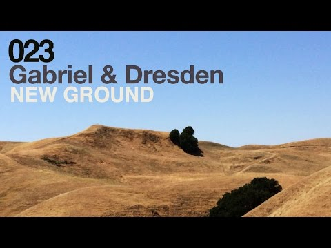 Gabriel & Dresden - New Ground (Original Mix)