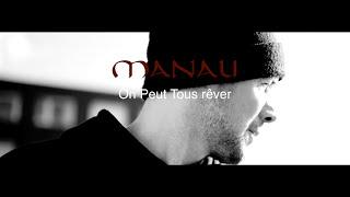 Manau - On Peut Tous Rêver (Clip Officiel)