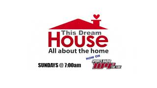 This Dream House 2-4 Radio Show