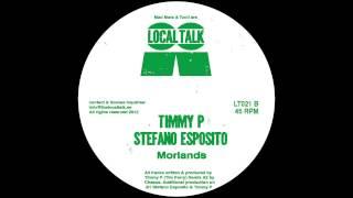 Timmy P & Stefano Esposito - Morlands (12