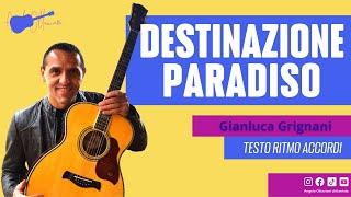 Destinazione Paradiso - G. Grignani