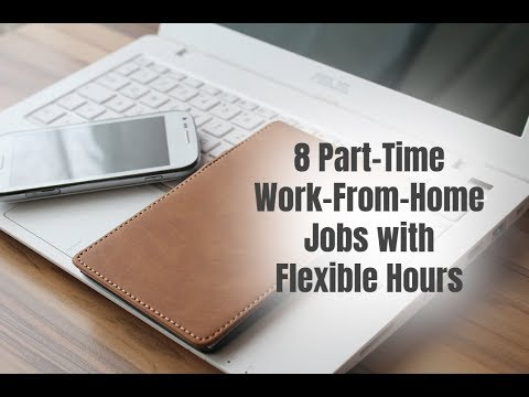 8 Part-Time Work-From-Home Jobs with Flexible Hours
