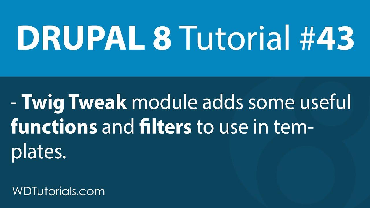 Drupal 8 - Twig Tweak Module - Samuli Natri