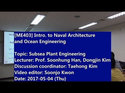 Introduction to Naval Architecture and Ocean Engineering : Subsea Plant Engineering