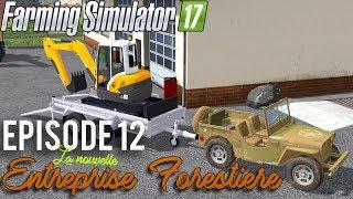 LIVRAISON DE MATERIELS ! La Nouvelle Entreprise Forestière Farming Simulator 17