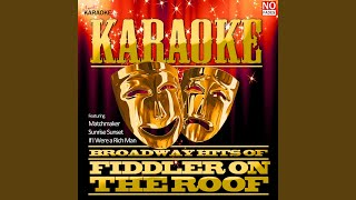 Do You Love Me (In the Style of Fiddler on the Roof) (Karaoke Version)