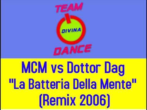 MCM vs Dottor Dag - La Batteria Della Mente (Remix 2006)