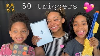 50 Triggers Ft My Sissy's 👯 💓
