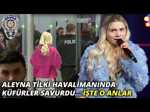 Aleyna Tilki İstanbul Havalimanı'nda olay çıkartıp, küfür etti... İşte o anlar