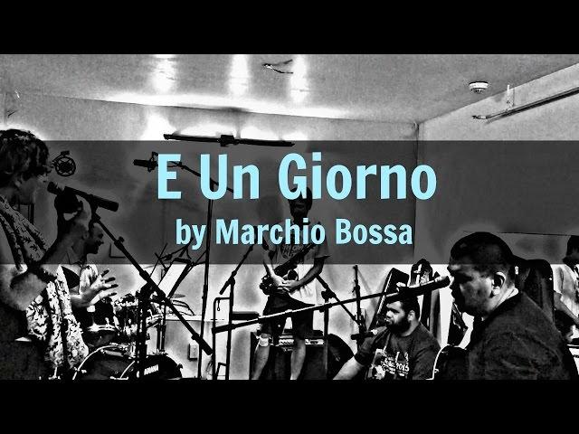 E Un Giorno (Marchio Bossa) - Mango Season Cover