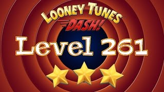 looney Tunes Dash! Level: 261 / Episode 18: Tweety Bird Blitz 256 - 270