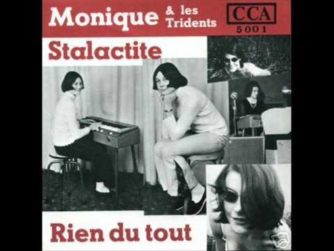 Monique & Les Tridents - Stalactite