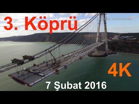 3. Köprü İnşaatı havadan görüntüleri - 7 Şubat 2016