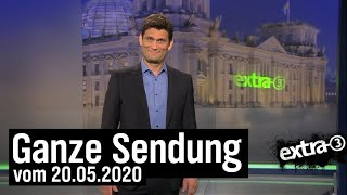 Extra 3 vom 20.05.2020 mit Christian Ehring | extra 3 | NDR