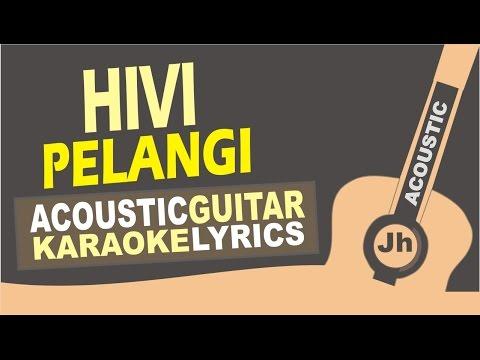 Hivi - Pelangi (Acoustic Karaoke Instrumental)