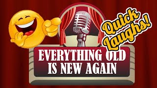 Comedy Series - Everything Old Is New Again- from Chris Monty & Rich Walker