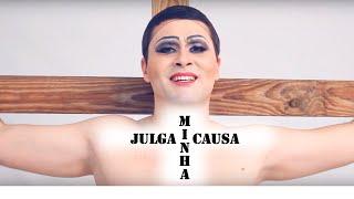 JULGA MINHA CAUSA