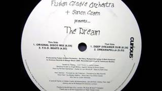 Fusion Groove Orchestra & Simon Green - The Dream (Deep Dreamer Dub)