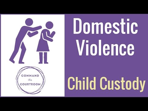 4 Ways to Prove Domestic Violence in a Child Custody Case - YouTube