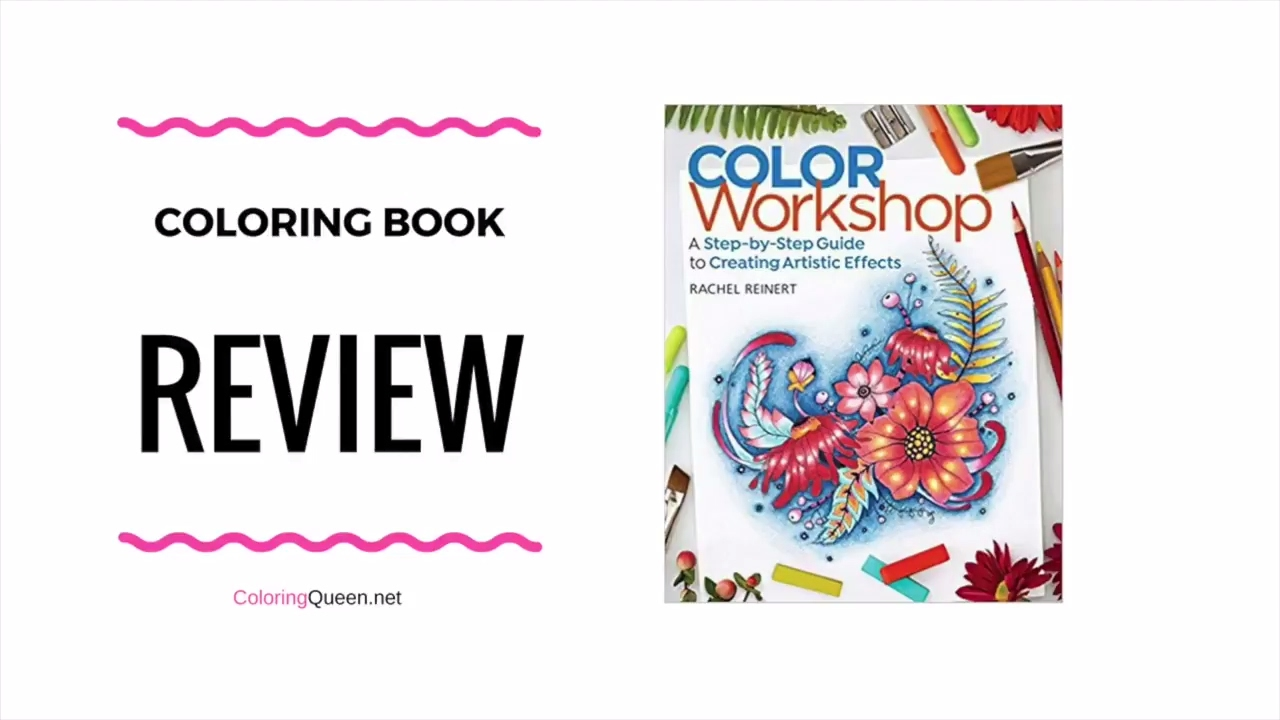 Color Workshop Coloring Book Step By Step Guide Review Rachel Reinert