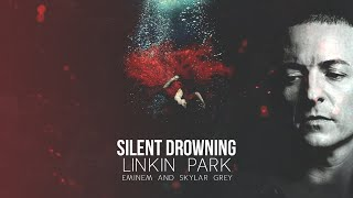 Linkin Park, Eminem & Skylar Grey - Silent Drowning [After Collision 2] (Mashup)