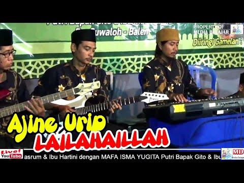 AJINE URIP - LAILAHAILLAH - Gamelan Ajisoko Live Margomulyo Balen Acara Walimatul Ursy 20-03-2020