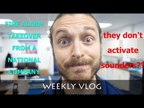 FIRE ALARM SYSTEM TAKEOVER | NATIONAL COMPANY | WEEKLY VLOG