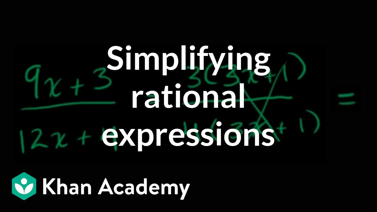 simplest form expression calculator  Intro to rational expression simplification (video) | Khan ...