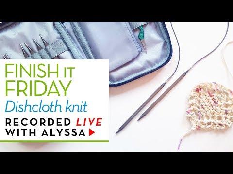 Kollage square interchangeable knitting needles - dishcloth knit - Finish it Friday - #RelaxAndCraft