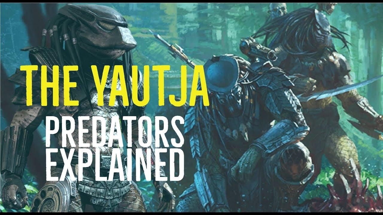 Download The Yautja (Predators Explained)