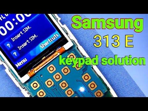 Samsung B313e Keypad Problem Solution 100