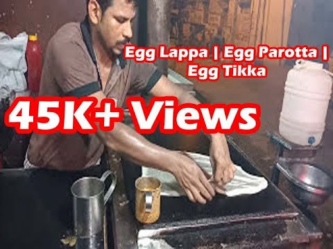 Indian Street Food | Egg Lappa | Egg Parotta | Egg Tikka
